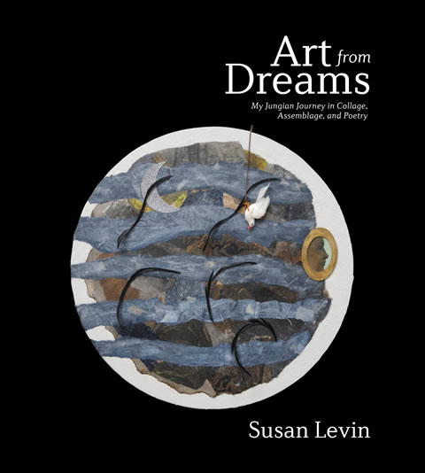 """Art from Dreams"" by Susan Levin"